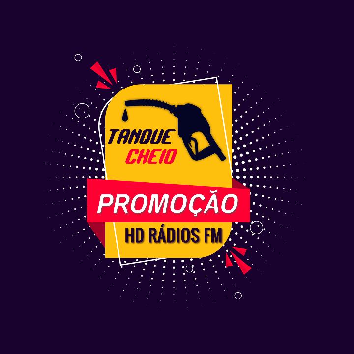 Utilize a hashtag #TanqueCheioHDRadios nas redes sociais para concorrer ao sorteio aonde enchemos o tanque do seu carro!